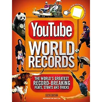 YouTube World Records The Internet's Greatest RecordBreaking Feats