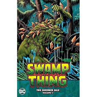 Swamp Thing The Bronze Age Volume 3 by Martin PaskoTom Yeats