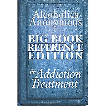 Alkoholikere Anonym Big Book Reference Edition for addiction behandling