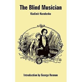 The Blind Musician by Vladimir Korolenko - 9781410108661 Book