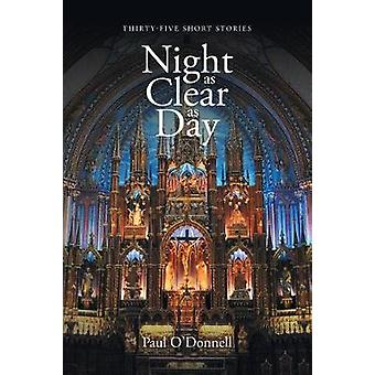 Night as Clear as Day by Paul O'Donnell - 9781640829718 Book