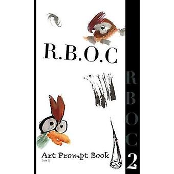 R.B.O.C 2 - Art Prompt Book by Dude Ll. - 9781925991444 Book