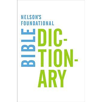 Nelsons Foundational Bible Dictionary-sanakirja tekijältä Katherine Harris