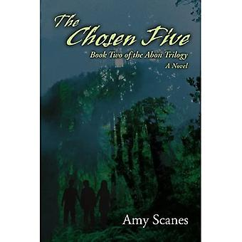 The Chosen Five: Book Two of the Abon Trilogy