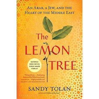 The Lemon Tree  An Arab a Jew and the Heart of the Middle East by Sandy Tolan