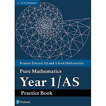 Edexcel AS and A level Mathematics Pure Mathematics� Year 1/AS Practice Book (A level Maths and Further� Maths 2017)