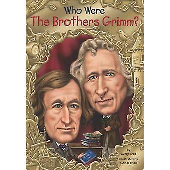 Wie waren de broer Grimm? door Avery Reed - 9780448483146 boek