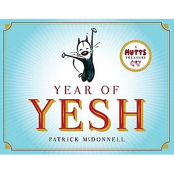 Year of Yesh - A Mutts Treasury by Patrick McDonnell - 9781449480103 B