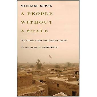 Een volk zonder staat - de Koerden uit de opkomst van de Islam aan de Daw