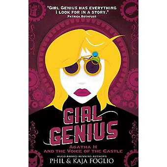 Girl Genius - Agatha H. and the Voice of the Castle - Book 3 by Phil F