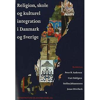 Religion - Skole og Kulturel Integration i Danmark og Sverige by Pete