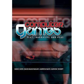 Jeux sur ordinateur - texte - narratif et jouer par Diane Carr - David Bucki