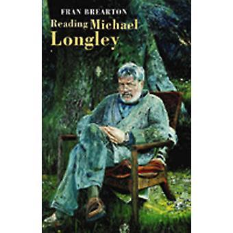 Behandlingen Michael Longley av Fran Brearton - 9781852246839 bok