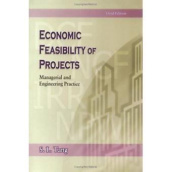 La faisabilité économique des projets - gestionnaires et ingénierie pratique