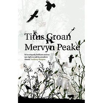 Titus Groan (Gormenghast-trilogin)