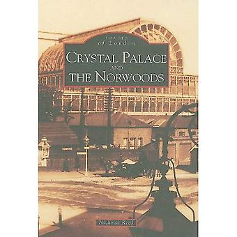 Crystal Palace und Norwoods (Archiv Fotos)