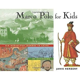 Marco Polo för barn: hans underbara resa till Kina, 21 aktiviteter