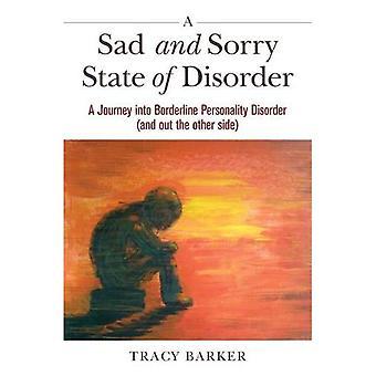 Un triste e mi dispiace stato di disordine: un viaggio nel disturbo Borderline di personalità (e fuori da altra parte)
