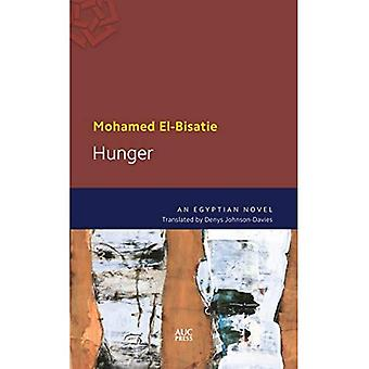 La faim: Un roman égyptien