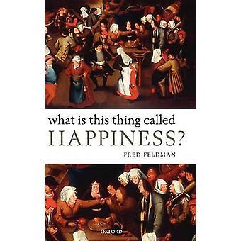 Hvad er denne ting kaldet lykke af Feldman & Fred