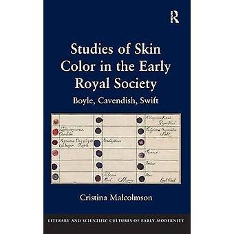 初期の王立社会における皮膚色の研究ボイル・キャベンディッシュ・スウィフト Malcolmson & クリスティーナ