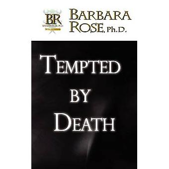 Tempted by Death by Rose & Barbara