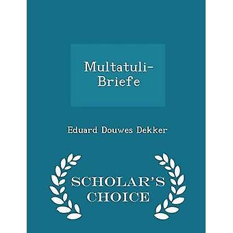 MultatuliBriefe Gelehrte Wahl Edition von Dekker & Eduard Douwes