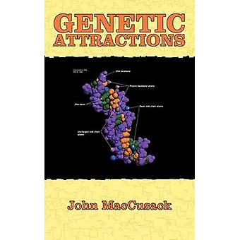 Maccusack & ジョンによる遺伝アトラクション