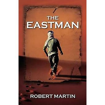 De Eastman door Martin & Robert