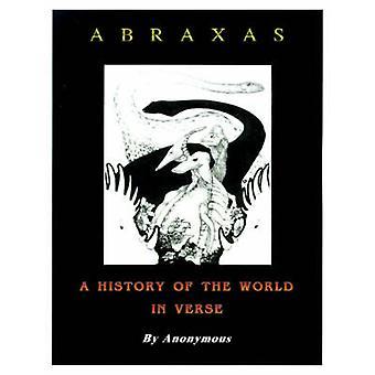 匿名で詩の世界の歴史をアブラクサス