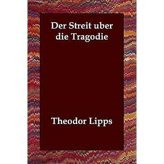 Der Streit Uber dø Tragodie av Lipps & Theodor