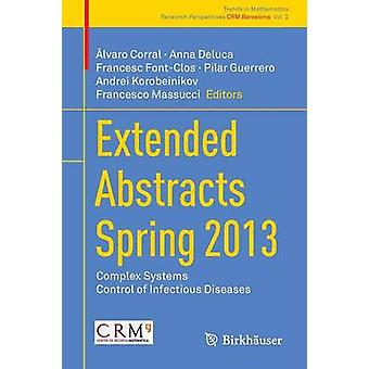 Extended Abstracts Spring 2013  Complex Systems Control of Infectious Diseases by Corral & lvaro