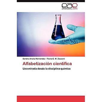 Alfabetizacion Cientifica by Hern Ndez & Sandra Anal