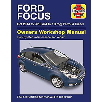 Ford Focus petrol & diesel (Oct '14-'18) 64 to 18 by Ford Focus p
