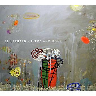 Edward Gerhard - There & Gone [CD] USA import