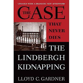 Het geval dat nooit sterft: de ontvoering Lindbergh