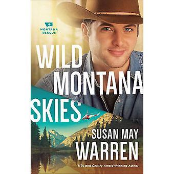Wild Montana Skies by Susan May Warren - 9780800727437 Book