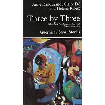 Three by Three by Anne Dandurand - etc. - Luise Von Flotow - 97809207