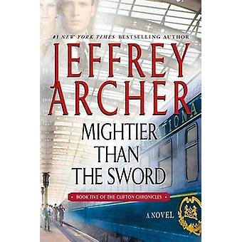 Mightier Than the Sword by Jeffrey Archer - 9781250079022 Book