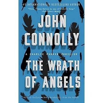 The Wrath of Angels - A Charlie Parker Thriller by John Connolly - 978