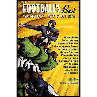 Football's Best Short Stories by Paul D. Staudohar - Paul D. Staudoha