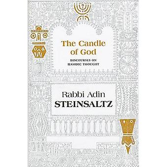 The Candle of God - Discourses on Hasidic Thought by Adin Steinsaltz -
