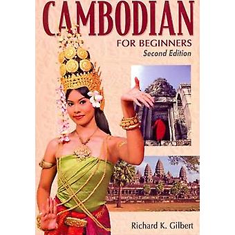 Cambodian for Beginners - With English-Cambodian Vocabulary (2nd) by R