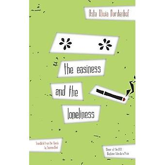 The Easiness And The Loneliness by The Easiness And The Loneliness -