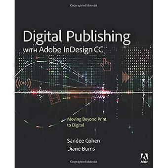 Digital Publishing mit Adobe Indesign CC: jenseits von Print zu Digital