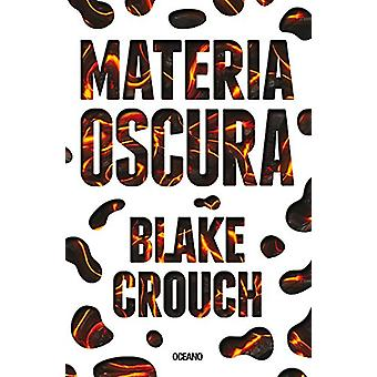 Materia Oscura by Blake Crouch - 9786075270470 Book