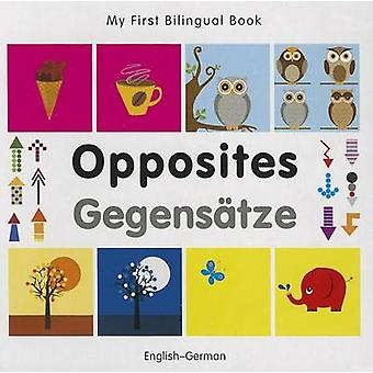 My First Tweetalual Book Opposites Englishgerman door Milet Publishing