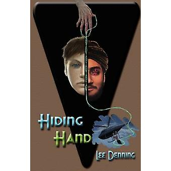 Hiding Hand by Denning & Lee