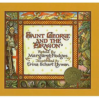 Saint George and the Dragon by Margaret Hodges - Trina Schart Hyman -