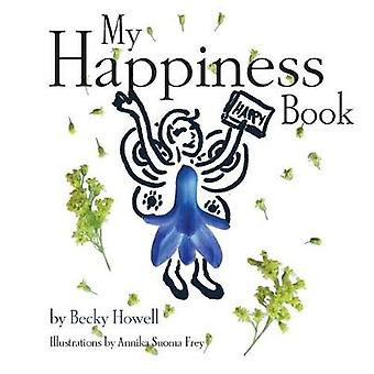 My Happiness Book by Howell & Becky